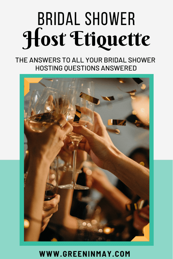 Bridal shower host etiquette