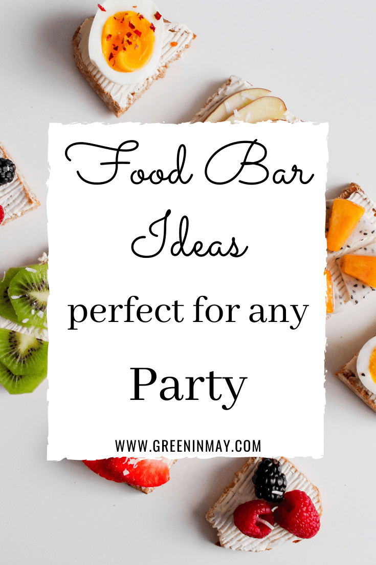 Food bar ideas for party